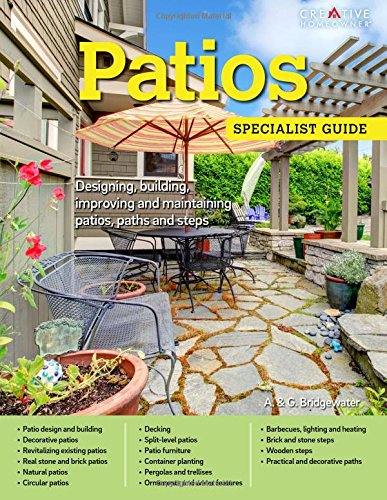 Patios: Designing, Building, Improving, and Maintaining Patios, Paths and Steps (Specialist Guide) (Patios Brick For Designs)