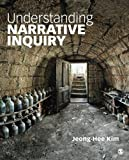 Understanding Narrative Inquiry 1st Edition