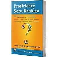 Proficiency Hazırlık Atlama Sınavı Soru Bankası: Açıklamalı Cevap Anahtarı İle