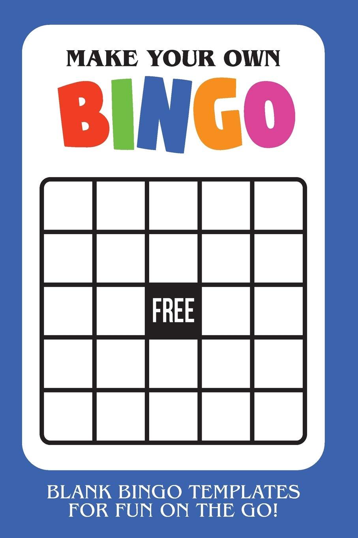 Make Your Own Bingo Blank Bingo Templates For Fun On The Go Blue Templates Cutiepie 9781730719776 Amazon Com Books