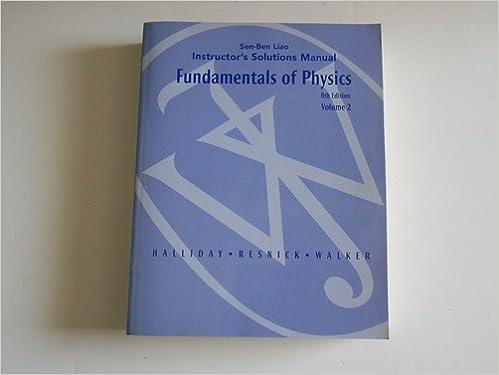 Halliday Resnick Walker Fundamentals Of Physics