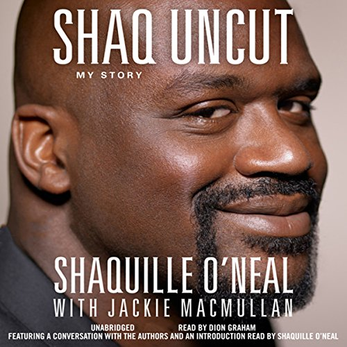 Shaq Uncut: My Story Audiobook [Free Download by Trial] thumbnail