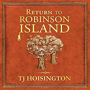 Return to Robinson Island Audiobook