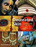 img - for Decorated Skin: A World Survey of Body Art by Karl Groning (2001-11-05) book / textbook / text book