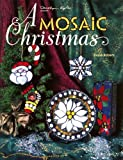 A Mosaic Christmas, Dione Roberts, 093513378X