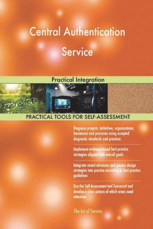 Central Authentication Service: Practical Integration pdf