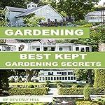 Gardening: Best Kept Gardening Secrets | Beverly Hill