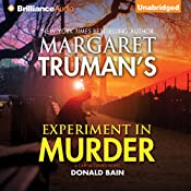 Experiment in Murder: Capital Crimes, Book 26 | Donald Bain, Margaret Truman