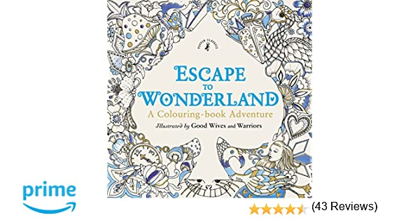 Escape To Wonderland. A Colouring Book Adventure: Amazon.es: Vv.Aa ...