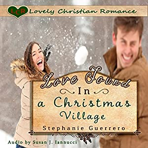 Love Found in a Christmas Village Audiobook