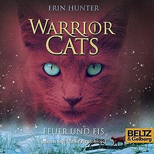 Feuer und Eis (Warrior Cats 2) Hörbuch