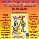 The Best Years Of Our Lives: The Most Popular Songs of 1948 / The Paleface