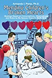 img - for Mending Children's Broken Hearts: Musings Based on Conversations, Observations and Notes by My Spouse Grace S. Wolff, M.d. book / textbook / text book