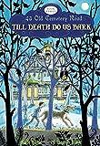 Till Death Do Us Bark (43 Old Cemetery Road)