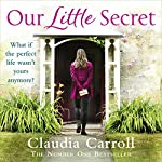 Our Little Secret | Claudia Carroll