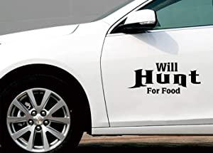 Sticker for Car Will Hunt for Food Decals Personalized Letters for Auto Car/Bumper/Window Vinyl Decal Sticker Decals DIY Decor 156Cm