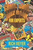 The Comic Book Quiz Book for Experts, Rich Meyer, 1492817678