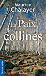 La paix des collines par Chalayer