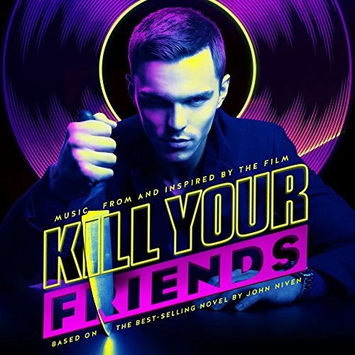Kill Your Friends (Music from ...