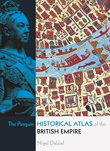 The Penguin Historical Atlas of the British Empire (British Empire Map)