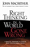 Right Thinking in a World Gone Wrong: A Biblical