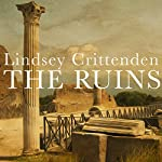 The Ruins | Lindsey Crittenden