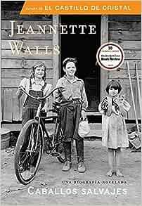 Amazon.com: Caballos salvajes (Spanish Edition) (9781616050771): Jeannette Walls: Books
