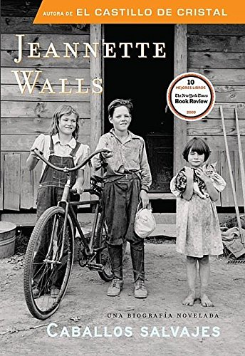 Caballos salvajes (Spanish Edition) [Jeannette Walls] (Tapa Blanda)