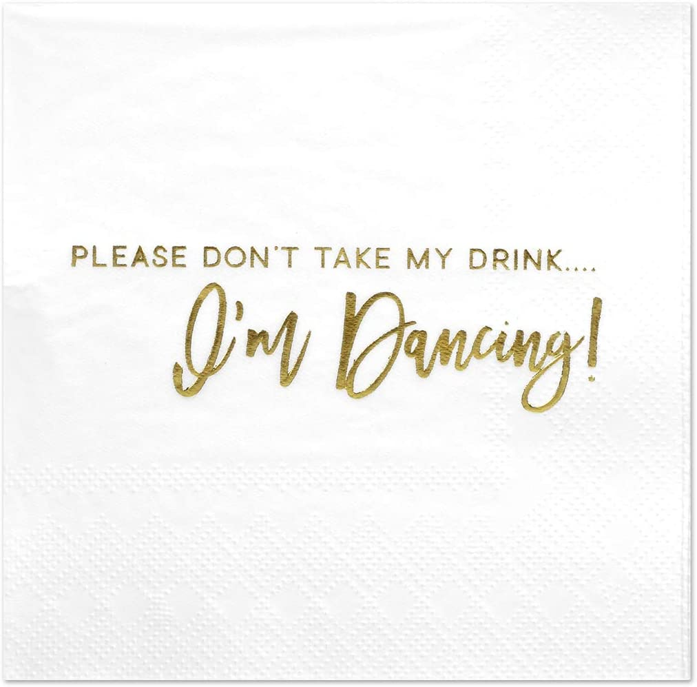 Andaz Press Dont Take My Drink, Funny Quotes Cocktail Napkins, Gold Foil, Bulk 50-Pack Count 3-Ply Disposable Fun Beverage Napkins for Birthday Party, Holiday, Christmas, New Year's Eve Bar