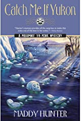 Catch Me if Yukon (A Passport to Peril Mystery Book 12)