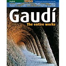 GAUDI : THE ENTIRE WORKS