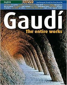 Gaudí: The entire works (Sèrie 3): Amazon.es: Pere Vivas Ortiz, Ricard Pla Boada, Joan Bassegoda i Nonell, Steve Cedar: Libros en idiomas extranjeros