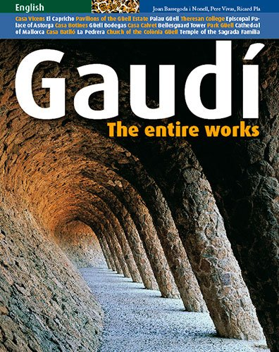 Gaudi: The Entire Works by Triangle Postal