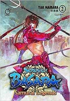 Sengoku Basara: Samurai Legends Volume 2
