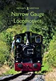 Narrow Gauge Locomotives (Britains Heritage Series)