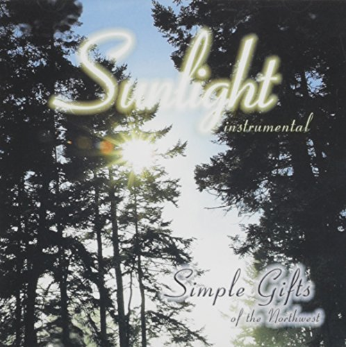 - Sunlight by Simple Gifts of the Northwest (2010-10-12)