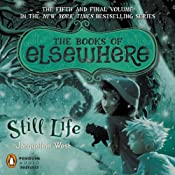 Still Life: The Books of Elsewhere, Volume 5 | Jacqueline West