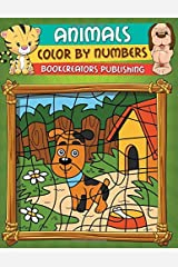 Animals Color By Numbers: Coloring Activity Book for kids (Jungle Animals, Sea Animals, Woodland Animals and More) Paperback