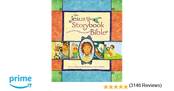 The Jesus Storybook Bible: Every Story Whispers His Name: Sally ...