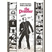 The Prisoner: Who is No. 1 ? (Graphic Novel in B&W)