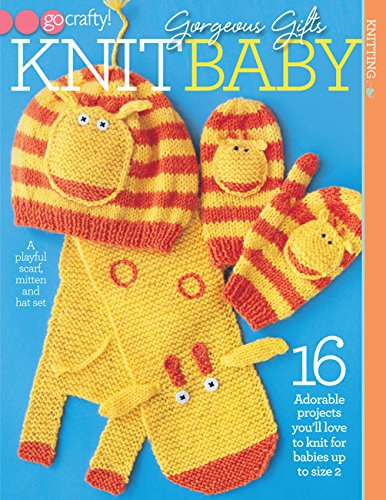 Download Gorgeous Gifts Knit Baby (Go Crafty!) PDF