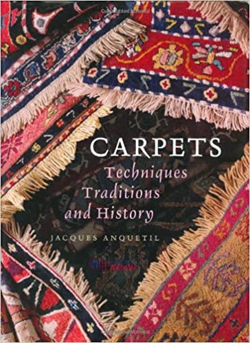 Carpets: Techniques, Traditions and History