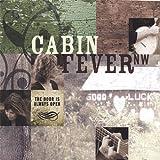 Door Is Always Open by Cabin Fever Nw (2006-11-21)
