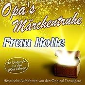 Frau Holle (Opa's Märchentruhe) |  N.N.