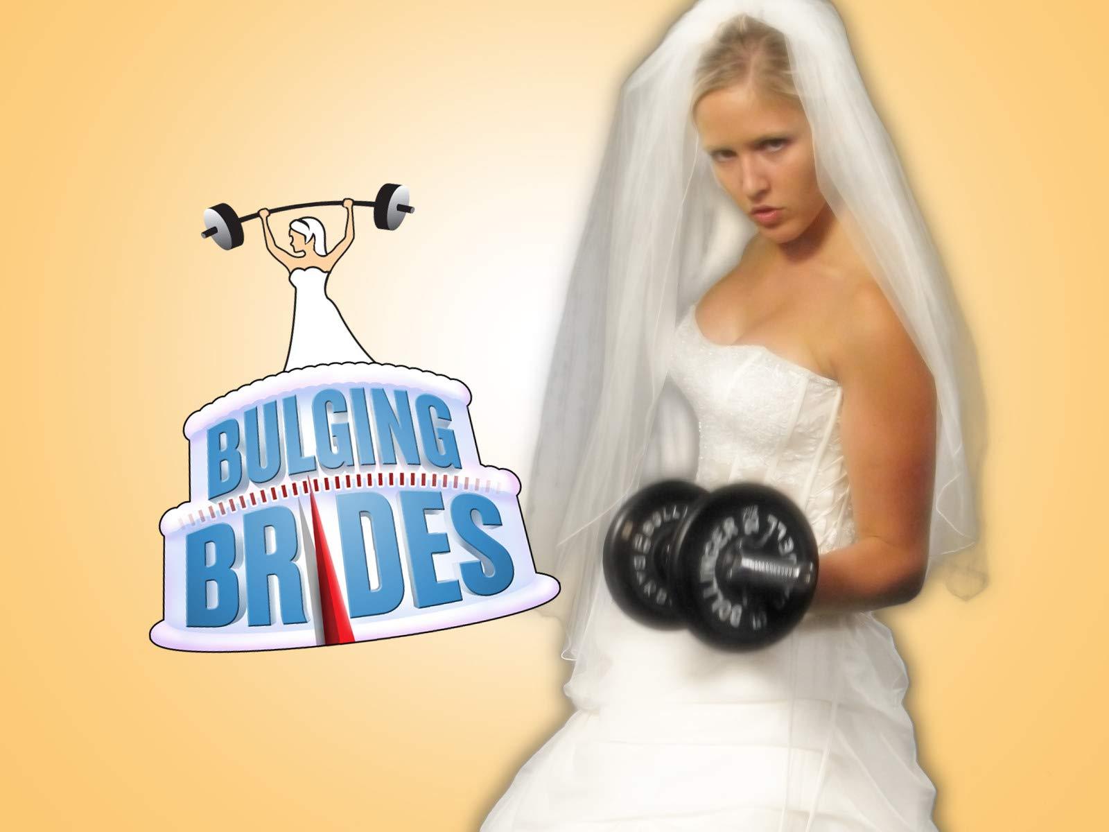 Bulging Brides - Season 3