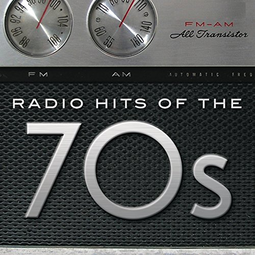 Radio Hits Of the '70s