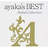 ayaka's BEST -Ballad Collection-(期間限定特別価格盤)