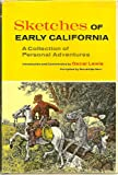 img - for Sketches of Early California: A Collection of Personal Adventures book / textbook / text book