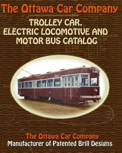 ny Trolley Car, Electric Locomotive and Motor Bus Catalog ()