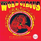 The Word Circus: A Letter-Perfect Book (Lighter Side of Language Series)